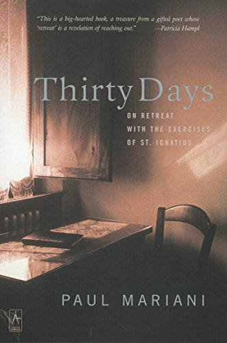 9780142196151: Thirty Days: On Retreat with the Exercises of St. Ignatius (Compass)