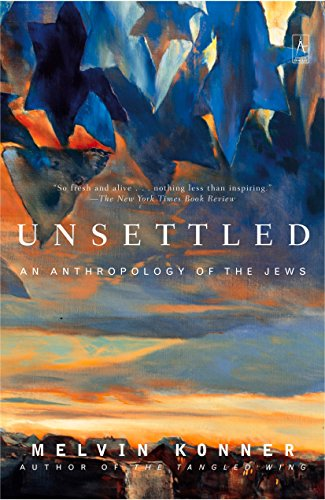 9780142196328: Unsettled: An Anthropology of the Jews
