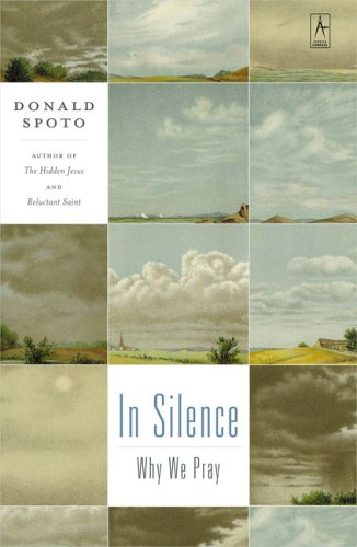 9780142196380: In Silence: Why We Pray