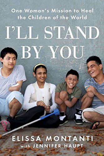 9780142196892: I'll Stand by You: One Woman's Mission to Heal the Children of the World