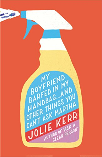 9780142196939: My Boyfriend Barfed in My Handbag ... and Other Things You Can't Ask Martha