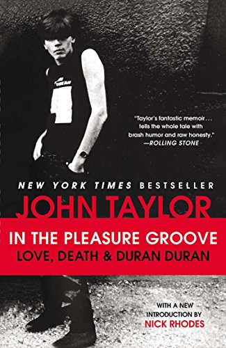 9780142196946: In the Pleasure Groove: Love, Death, and Duran Duran