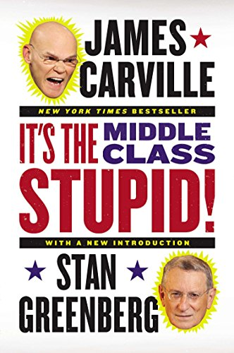 9780142196953: It's the Middle Class, Stupid!