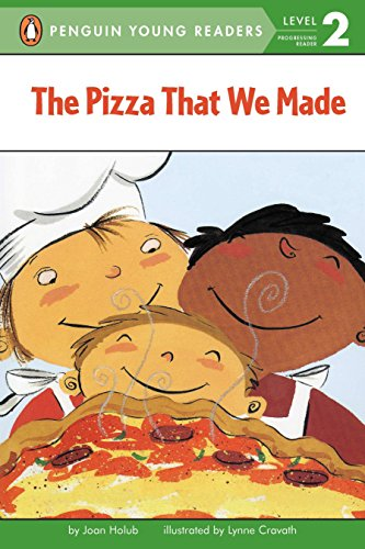 The Pizza That We Made (Penguin Young Readers, Level 2) (0142300195) by Joan Holub