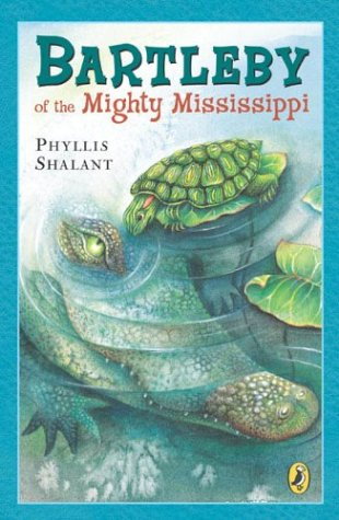 9780142300251: Bartleby of the Mighty Mississippi
