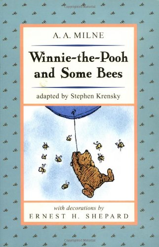 Winnie the Pooh and Some Bees (Pooh: A. A. Milne