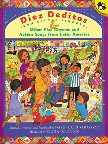 9780142300879: Diez Deditos and Other Play Rhymes and Action Songs from Latin America