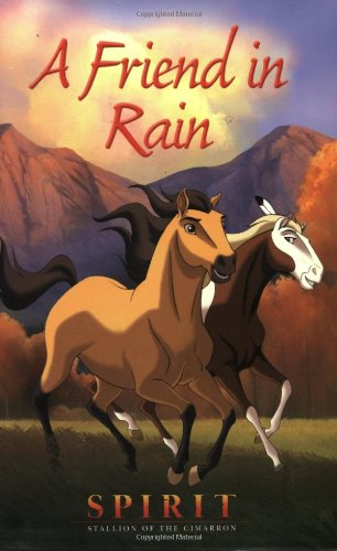 9780142301166: Spirit Chapter Book: A Friend in Rain (Spirit: Stallion of the Cimarron)