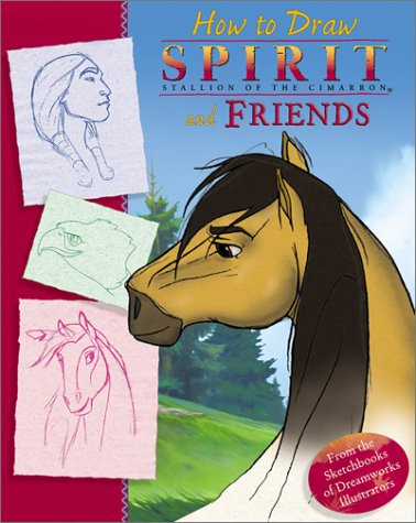 9780142301173: How to Draw Spirit and Friends (Spirit: Stallion of the Cimarron)