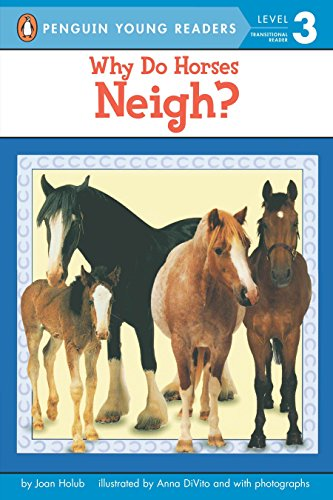 9780142301197: Why Do Horses Neigh? (Puffin Easy-To-Read - Level 3)