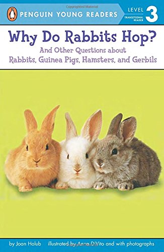 9780142301203: Why Do Rabbits Hop?: And Other Questions about Rabbits, Guinea Pigs, Hamsters, and Gerbils (Penguin Young Readers. Level 3)