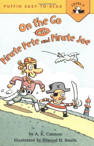 9780142301364: On the Go With Pirate Pete and Pirate Joe (Easy-to-Read, Puffin)
