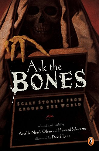 9780142301401: Ask the Bones: Scary Stories from Around the World