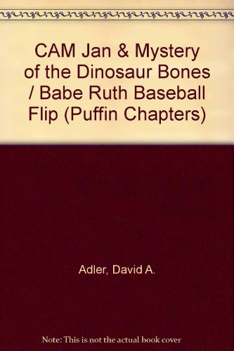 9780142301593: Cam Jan & Mystery of the Dinosaur Bones / Babe Ruth Baseball Flip (Cam Jansen)