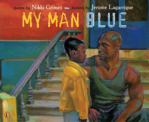 My Man Blue (Picture Puffin Books): Nikki Grimes; Illustrator-Jerome LaGarrigue