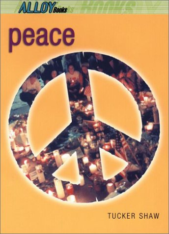 Peace (014230221X) by Tucker Shaw