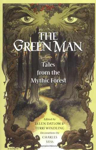 9780142400296: The Green Man: Tales from the Mythic Forest