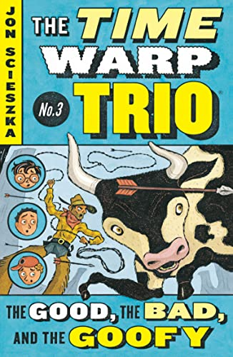 9780142400463: The Good, the Bad, and the Goofy #3 (Time Warp Trio (Puffin Paperback))