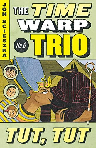 9780142400470: Tut, Tut #6 (Time Warp Trio)