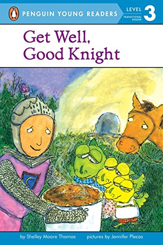 9780142400500: Get Well, Good Knight (Penguin Young Readers. Level 3)