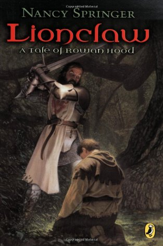 9780142400531: Lionclaw: Tale of Rowan Hood (Rowan Hood (Paperback))