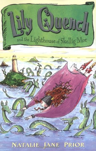 9780142400593: Lily Quench and the Lighthouse of Skellig Mor