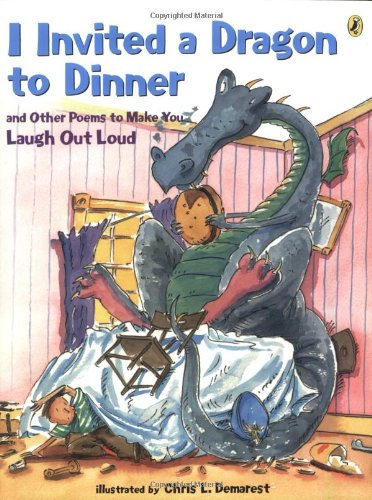 9780142400623: I Invited a Dragon to Dinner: And Other Poems to Make You Laugh Out Loud