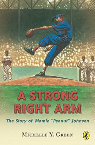 9780142400722: A Strong Right Arm: The Story of Mamie