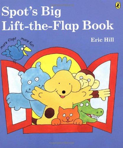 9780142400838: Spot's Big Lift-the-flap Book