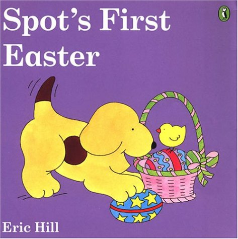 9780142400845: Spot's First Easter (color)
