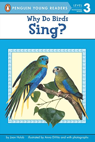 9780142401064: Why Do Birds Sing? (Penguin Young Readers, Level 3)