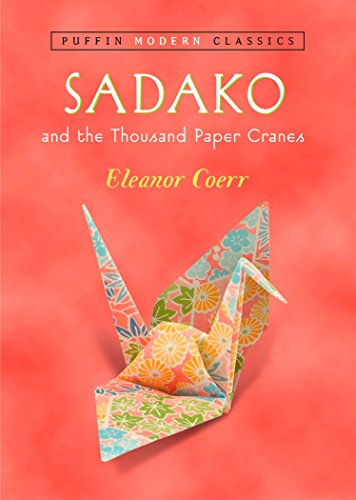 9780142401132: Sadako and the Thousand Paper Cranes (Puffin Modern Classics)