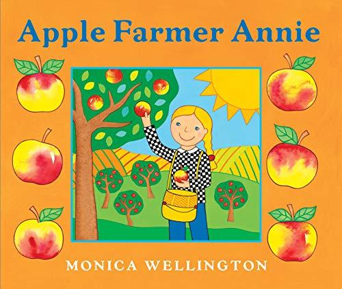 Apple Farmer Annie: Monica Wellington
