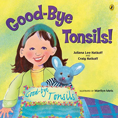 9780142401330: Good-Bye Tonsils! (Picture Puffin Books)
