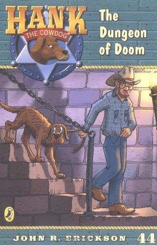 9780142401347: The Dungeon of Doom #44 (Hank the Cowdog)