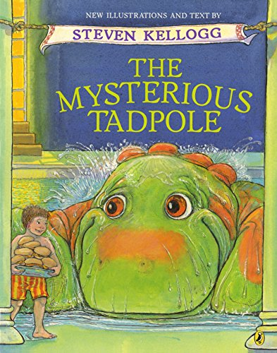 The Mysterious Tadpole [signed]: Kellogg, Steven