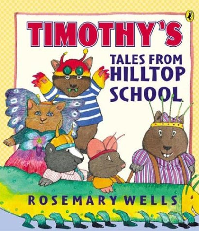 9780142401569: Timothy's Tales From Hilltop School (Picture Puffin Books)