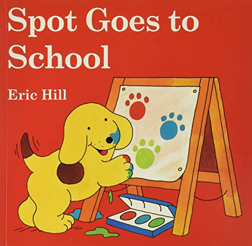 9780142401675: Spot Goes to School (color)