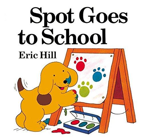 9780142401675: Spot Goes to School