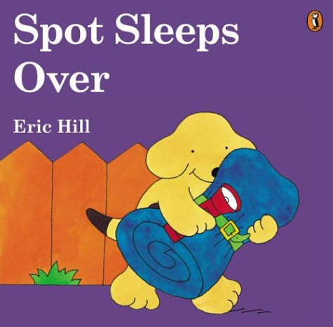 9780142401682: Spot Sleeps Over