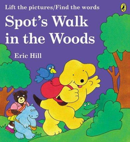 9780142401705: Spot's Walk in the Woods: A Rebus Book