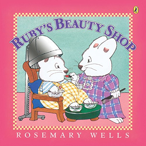 9780142401941: Ruby's Beauty Shop (Max & Ruby)