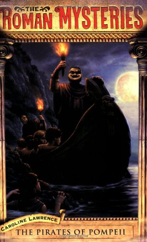 9780142402276: Roman Mystery 3 Pirates of Pompeii (Roman Mysteries)