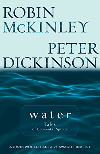 9780142402443: Water: Tales of Elemental Spirits