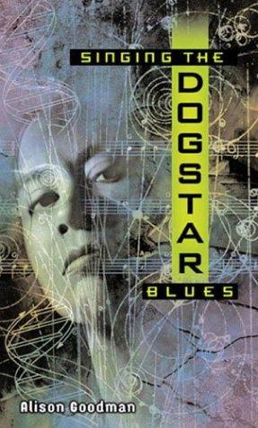 9780142402467: Singing the Dogstar Blues