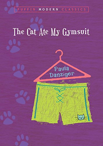 9780142402504: The Cat Ate My Gymsuit (Puffin Modern Classics)