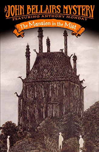 The Mansion in the Mist (Anthony Monday): John Bellairs, Edward