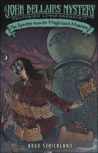 9780142402641: The Specter From the Magician's Museum (Lewis Barnavelt)
