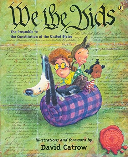 9780142402764: We the Kids: The Preamble to the Constitution of the United States
