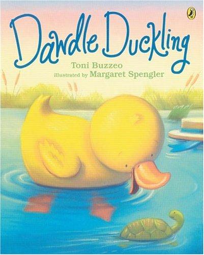 Dawdle Duckling: Toni Buzzeo
